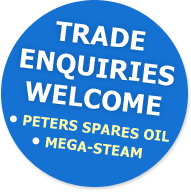 Trade enquiries welcome: • Peters Spares Oil • Mega-steam